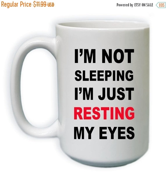 15% OFF NOW I'm Not Sleeping I'm Just By CustomDesignsByJill