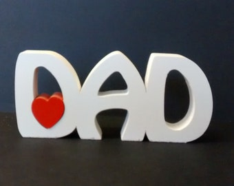 DAD free standing wooden name plaque/ fathers day day/ birthday gift