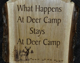 Christmas Gift For Guys ~ Hunting Gift ~ Deer Camp Sign ~ Gift For Hunter ~ Hunting Sign ~ Man Cave ~ Live Edge Sign ~ Christmas Gift Dad ~
