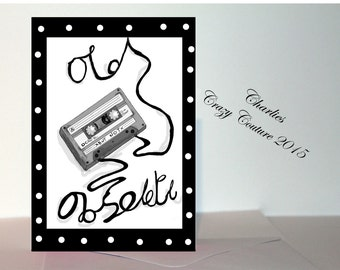 1980's tape old but not obsolete birthday retro card