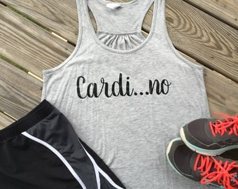 Cardi...no Tank Top. Tank top. Fitness Tank. Princess. Workout Tank. Workout Shirt. Fitness. Racerback Tank. Running. Marathon. Yoga.