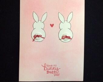 Love No Bunny Butt You Card