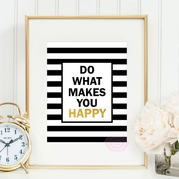 Cute Office Wall Decor : Do what makes you happy black and gold wall art cute office