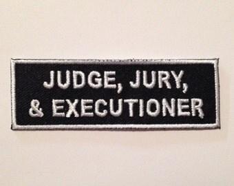 Judge Jury Executioner Patch