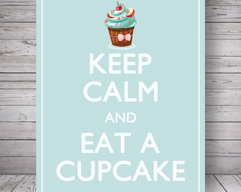 "Keep Calm and Eat a Cupcake, Light Blue - Printable Wall Decoration - 8x10"" Poster, DIY Print, Instant Download"