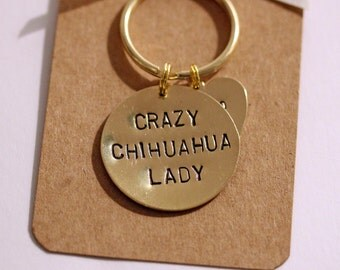Crazy Chi or Chihuahua Lady Hand stamped Keyring, Personalised with dogs name(s)