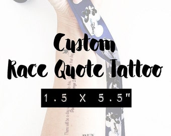 CUSTOM Race Quote Tattoo | Race Themed Temporary Tattoo  |  Running Tattoo