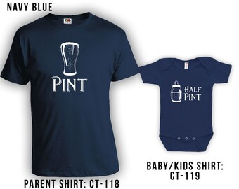 Pint and Half Pint Matching Fathers Day Set - Dad Shirt, Baby Shirt, Gifts for Him Gifts for Dad from Daughter or Son, Bodysuit CT-118 - 119