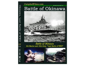 "Battle of Okinawa  ""The Last Battle of WWII"""