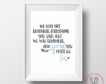We may not remember how special you made us feel, wall print, teacher print, teacher gift, thank you gift, teacher, daycare, kindy teacher