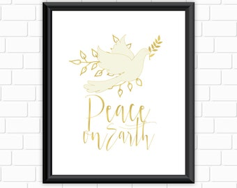 Peace On Earth Printable Art Holiday Print Christmas Home Decor Dove Wall Art Gold  Holiday Instant Download Digital File