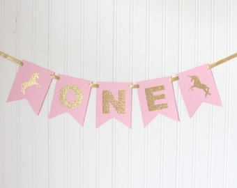 Gold & Pink ONE High Chair Unicorn Banner Happy Birthday Banner/ Girl Birthday/ Princess Party/ Party Decorations/1st birthday/ Gold glitter