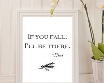 Printable Art Quote, If You Fall, I'll Be There, 8 x 10 Printable Quote, Funny Quote, Digital Download Art,  Printable Typography Art