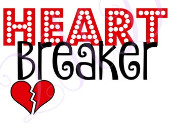 Heart Breaker Valentines Day Iron On - Digital Download - You Print