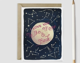 """Romantic """"I Love You to the Moon and Back!"""" - I Love You Card"""