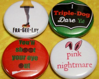 "A Christmas Story 4 Pack - 1"" Pin Back or Magnet Back Buttons"