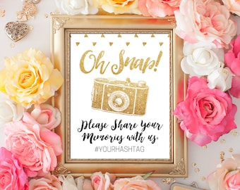 INSTANT DOWNLOAD Editable Pdf Sign for your social Media Hashtag Oh Snap sign 8x10 Gold Glitter calligraphy Wedding Printable Digital Sign