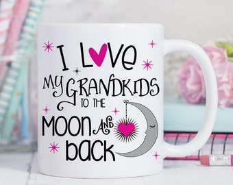 Coffee Mug I Love My Grandkids to The Moon and Back Cup - Grandma Coffee Mug - Gift for Grandmother