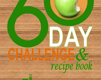5K Nutrition 60 Day Challenge and Recipe Book
