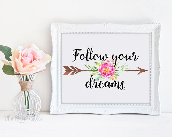 Follow Your Dreams Flo...