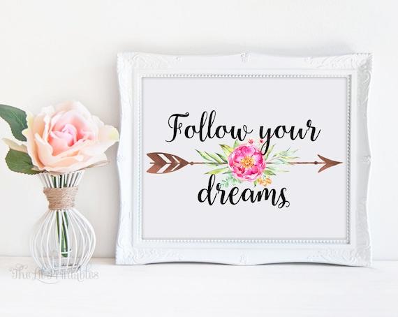 Follow Your Dreams Floral Arrow Printable Art Floral Wall