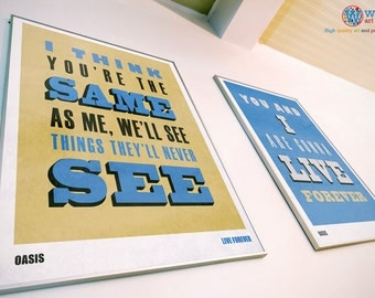 Oasis - Live Forever - Typographic Lyric Poster / Print - Set of 2 in a choice of sizes