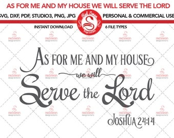 Religious Quote As For Me and My Housewe will Serve the Lord, Cutting Files, DXF, SVG,PDF, studio3, jpg, png , Bible verse, Commercial Use