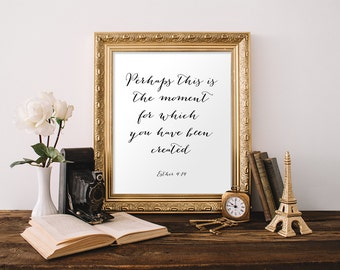 Nursery Wall Art Perhaps this is the moment for which you were created Esther Bible Verse Print Christian Nursery Decor Scripture Printable