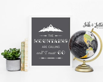 The Mountains Are Calling and I Must Go - Wanderlust Decor - Adventure Nursery - Gray Nursery Decor - Grey Decor - Instant Download - 8x10