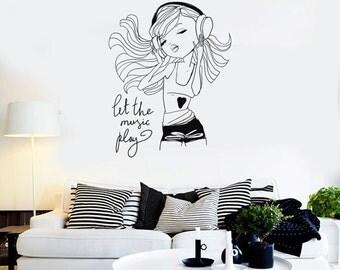 Wall Vinyl Decal Girl Music Let the Music Play Headphones Fashion Decor Girl's Room Modern Sketch Home Art (#1246di)