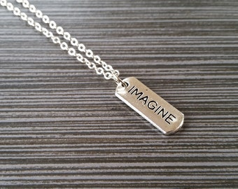 Silver Imagine Necklace - Inspirational Jewelry - Personalized Necklace - Custom Gift - Inspirational Jewelry - Imagine Message Necklace