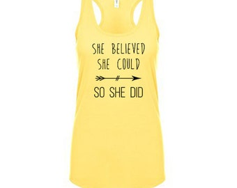 She Believed She Could, So She Did Tank Top, Gym Shirt, Workout Clothes for Women Workout Tank Top Running Tank Weight Lifting Tank