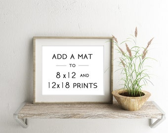 matted prints service add a mat to any print ready to gift photographs 8x12 matted to 11x14 12x18 matted to 18x24 matted prints