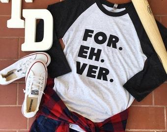 Baseball T shirt - FOR. EH. VER.