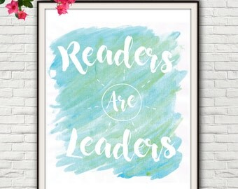 Readers Are Leaders, Reading Posters, Reading Quotes, Reading Sign, Reading Teacher, Read Sign, Read Poster, Read Wall, Read Print, Reading