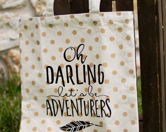 Oh Darling Let's Be Adventurers Canvas Tote Bag