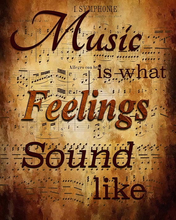 Music Is What Feelings Sound Like Digital Print Grunge Music