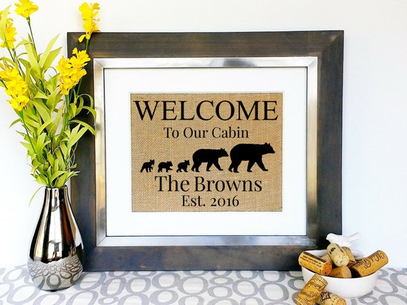 personalized vacation home decor welcome to our cabin bear