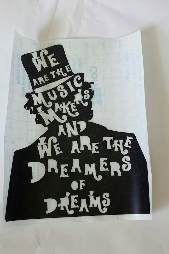 We Are the Music Makers Wall Decal by kaitywhales