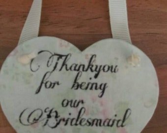 Bridesmaid gift, wedding favour keepsake, wedding gift, wedding keepsake, thank you gift, hanging heart, rustic home decor, shabby chic gift