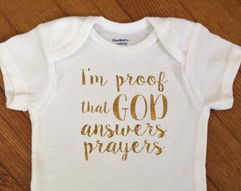 SALE! Glitter I'm Proof God Answers Prayers Shirt, Baby Outfit, Glitter Bodysuit, Infant Onesie®, Baby Shower, New Baby, Coming Home Shirt