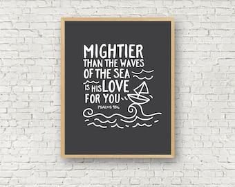 Mightier than the waves bible verse wall art printable typography 5x7 and 8x10 wall art printable boys room decor boys nursery printable art