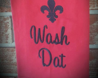 Wash dat Kitchen Towel, dish towels, hand towels, tea towels, towels, cajun towels, kitchen decor, embroidered towels, Kitchen Towels