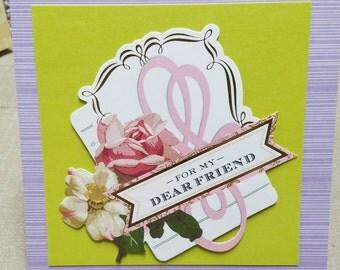 For My Dear Friend 3D Handmade Greeting Card