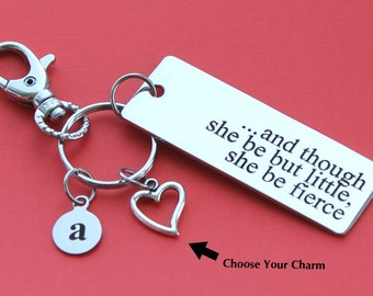 Personalized Fierce Key Chain And Though She Be But Little, She Be Fierce Stainless Steel Customized with Your Charm & Initial - K563