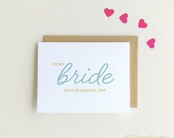 To my bride on our wedding day Card, To My bride Card, To My Bride, on our wedding day, Magical Day  SKU : FC163