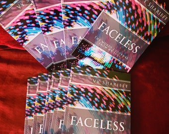"""Faceless """"The words I journal from my soul"""""""