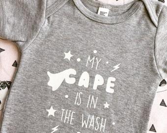 My cape is in the wash T-Shirt baby onesie romper Bodysuit