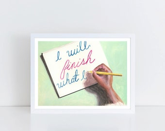 Inspirational Quote, Hand Lettering, Encouragement Gift, Positive Affirmation, Drawn Type, Motivational Poster, Workspace Art, Office Print