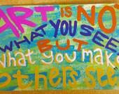 Inspirational Quote Art, Mini Painting, Vibrant Colors - Edgar Degas, Artist Quote, Creativity